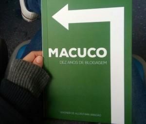Clique aqui pra obter um exemplar do livro coletânea de posts dos dez primeiros anos do Macuco Blog (2005-2015). Música, futebol, viagens, política à esquerda, movimentos sociais, América Latina…