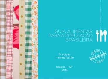 Alimentação saudável: Guia Alimentar para a População Brasileira